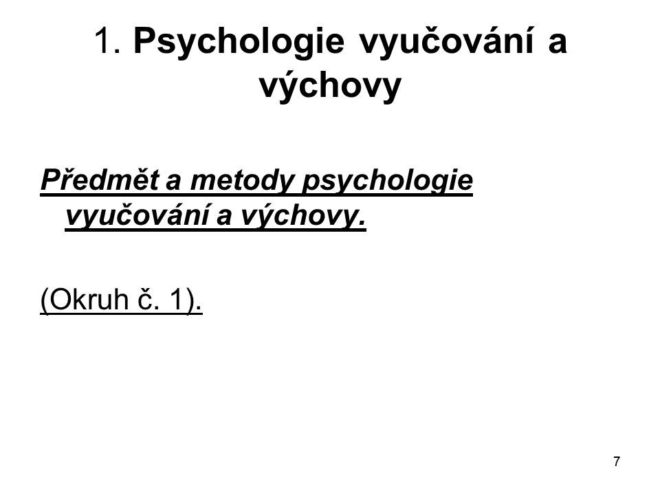 1. Psychologie vyučování a výchovy