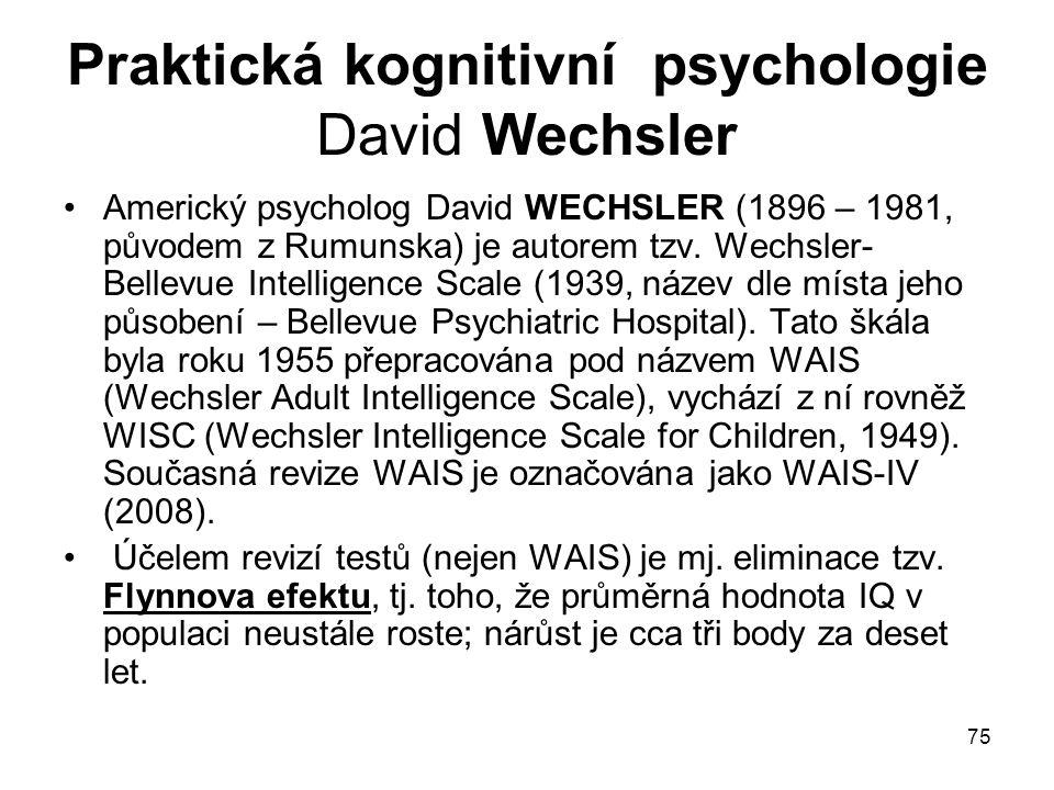 Praktická kognitivní psychologie David Wechsler