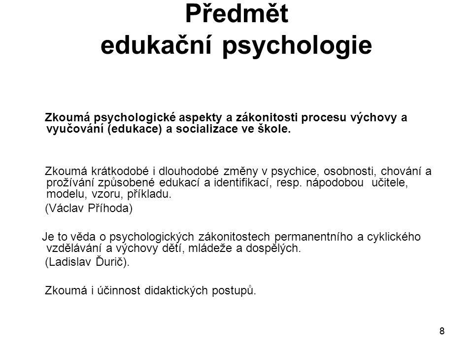 Předmět edukační psychologie