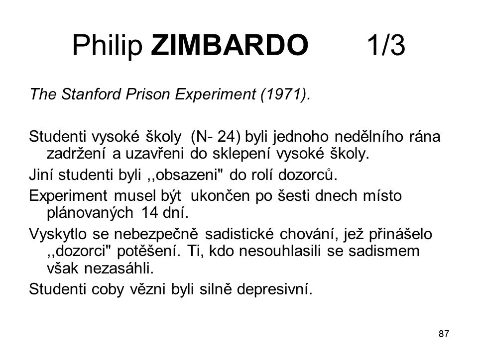 Philip ZIMBARDO 1/3 The Stanford Prison Experiment (1971).