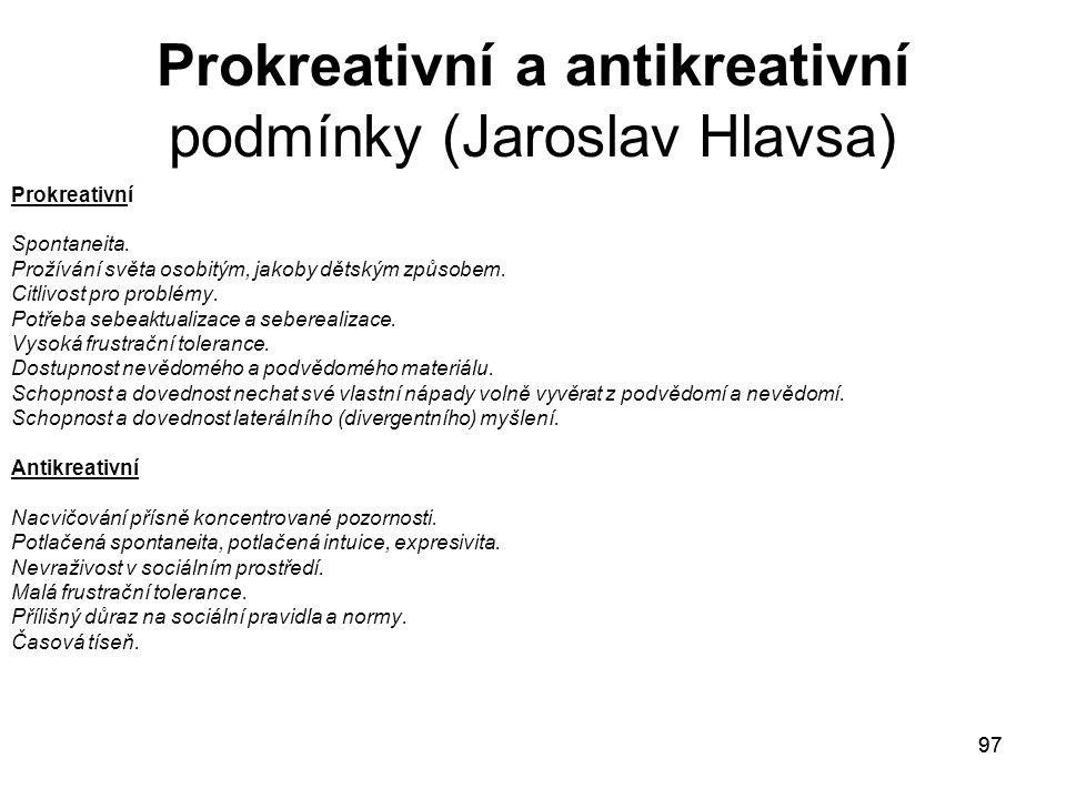 Prokreativní a antikreativní podmínky (Jaroslav Hlavsa)