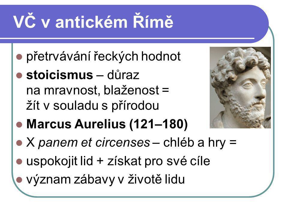VČ v antickém Římě přetrvávání řeckých hodnot