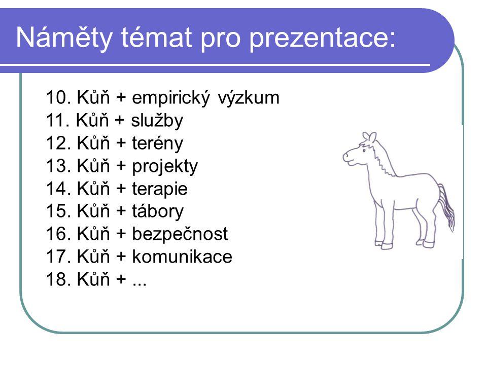 Náměty témat pro prezentace:
