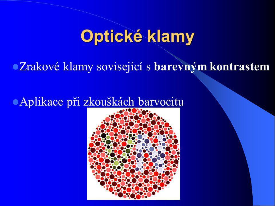 Optické klamy Zrakové klamy sovisející s barevným kontrastem