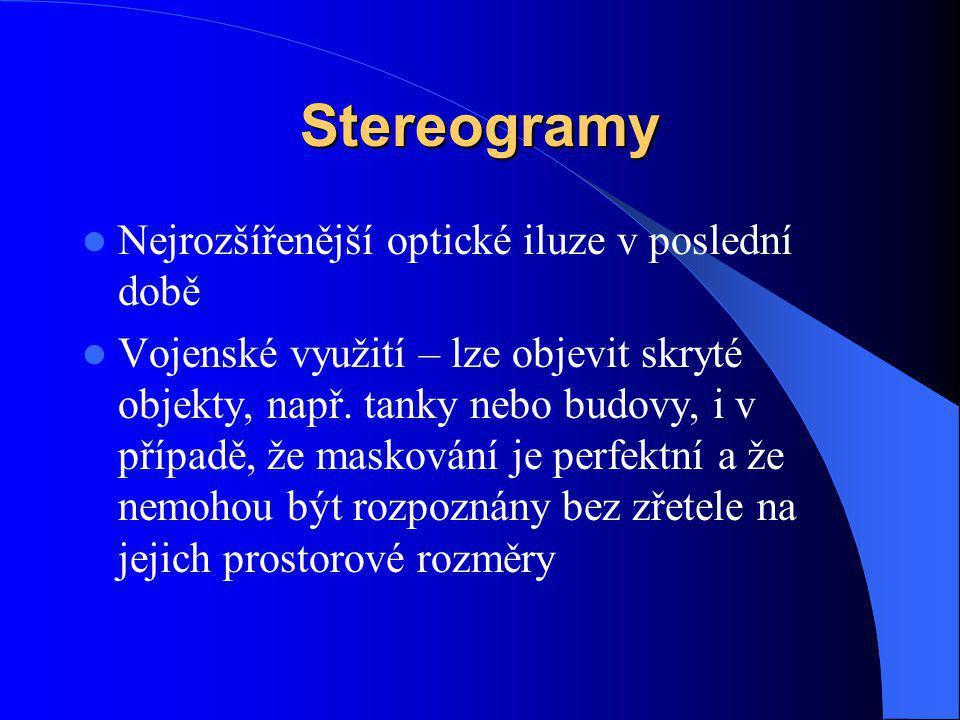 Stereogramy Nejrozšířenější optické iluze v poslední době