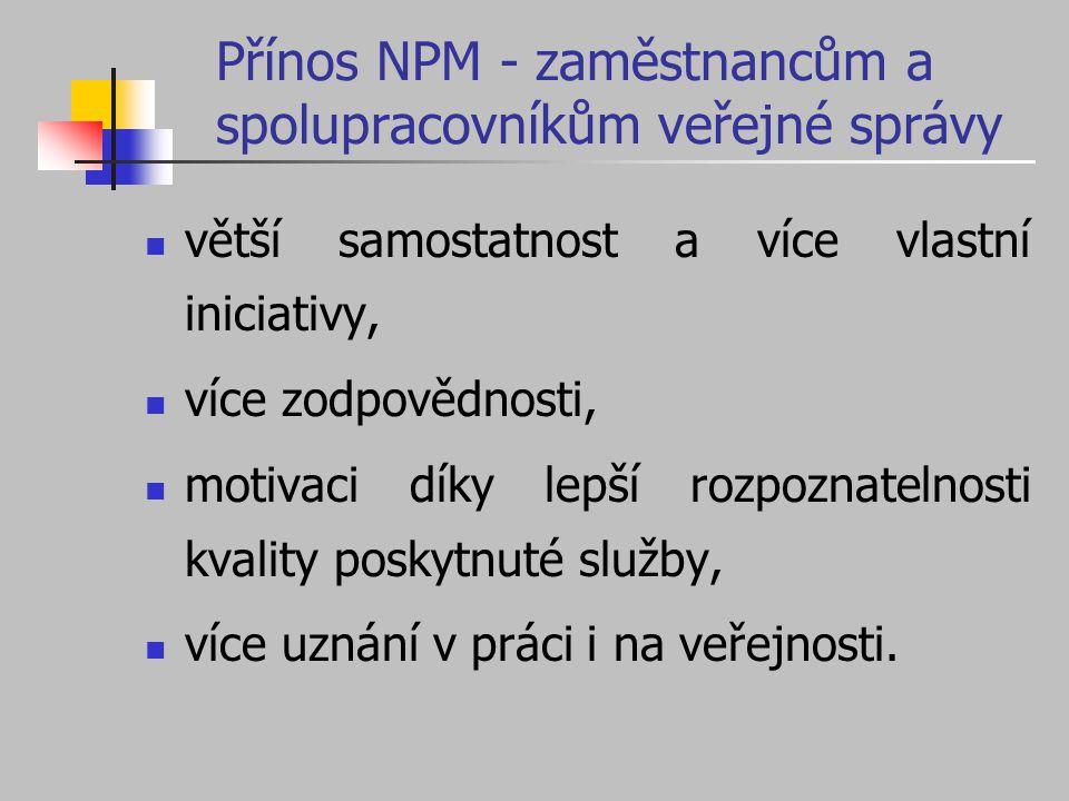 Přínos NPM - zaměstnancům a spolupracovníkům veřejné správy
