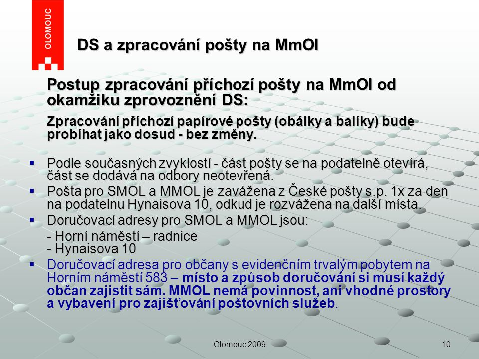 DS a zpracování pošty na MmOl