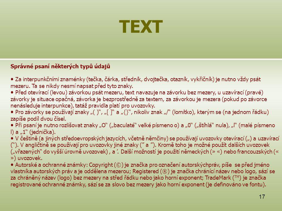 TEXT Správné psaní některých typů údajů