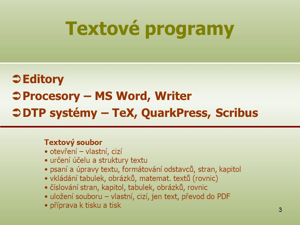 Textové programy Editory Procesory – MS Word, Writer