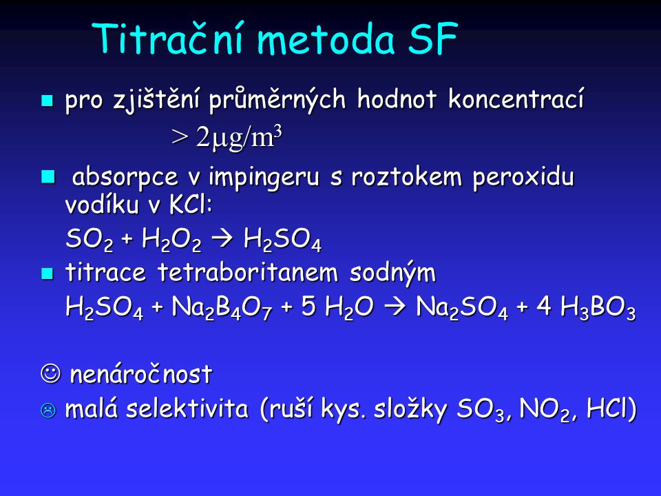 Titrační metoda SF > 2mg/m3