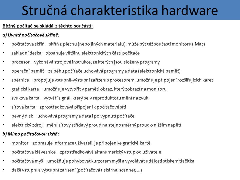 Stručná charakteristika hardware