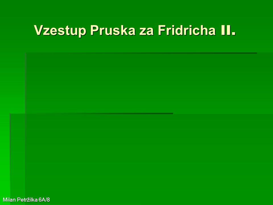 Vzestup Pruska za Fridricha II.