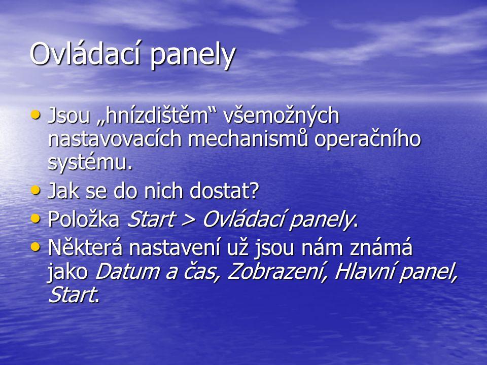 """Ovládací panely Jsou """"hnízdištěm všemožných nastavovacích mechanismů operačního systému. Jak se do nich dostat"""