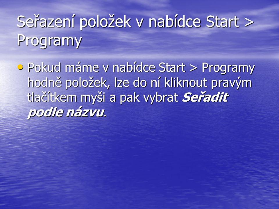 Seřazení položek v nabídce Start > Programy