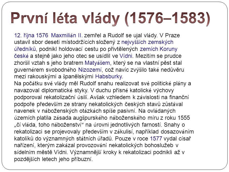 První léta vlády (1576–1583)
