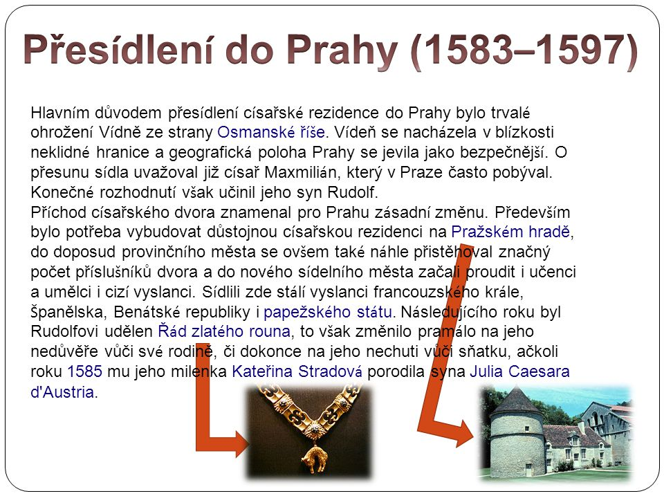 Přesídlení do Prahy (1583–1597)
