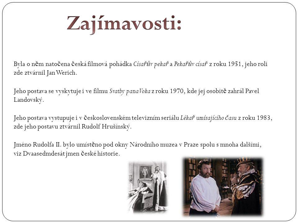 Zajímavosti: Byla o něm natočena česká filmová pohádka Císařův pekař a Pekařův císař z roku 1951, jeho roli zde ztvárnil Jan Werich.