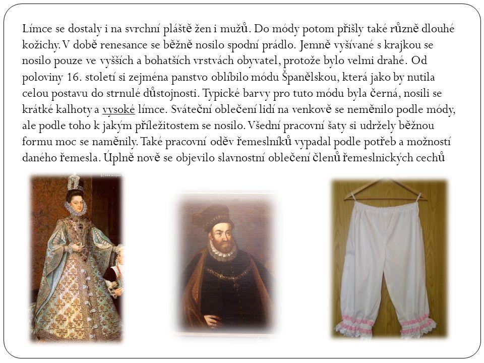 Límce se dostaly i na svrchní pláště žen i mužů