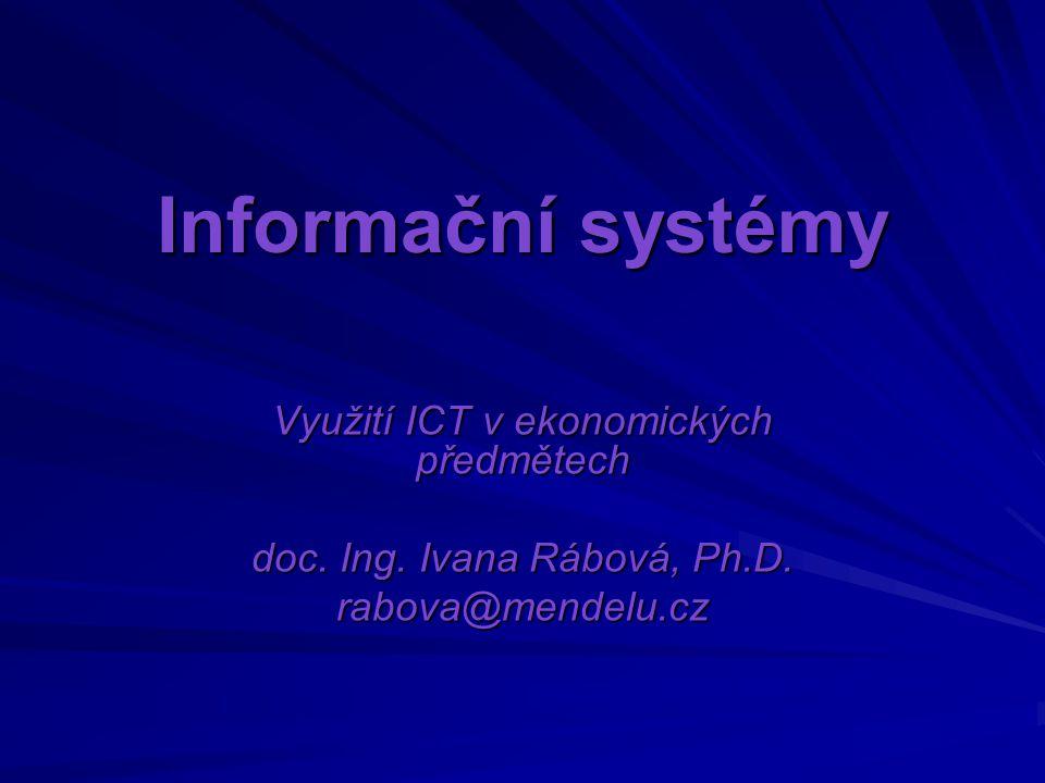 Informační systémy Využití ICT v ekonomických předmětech