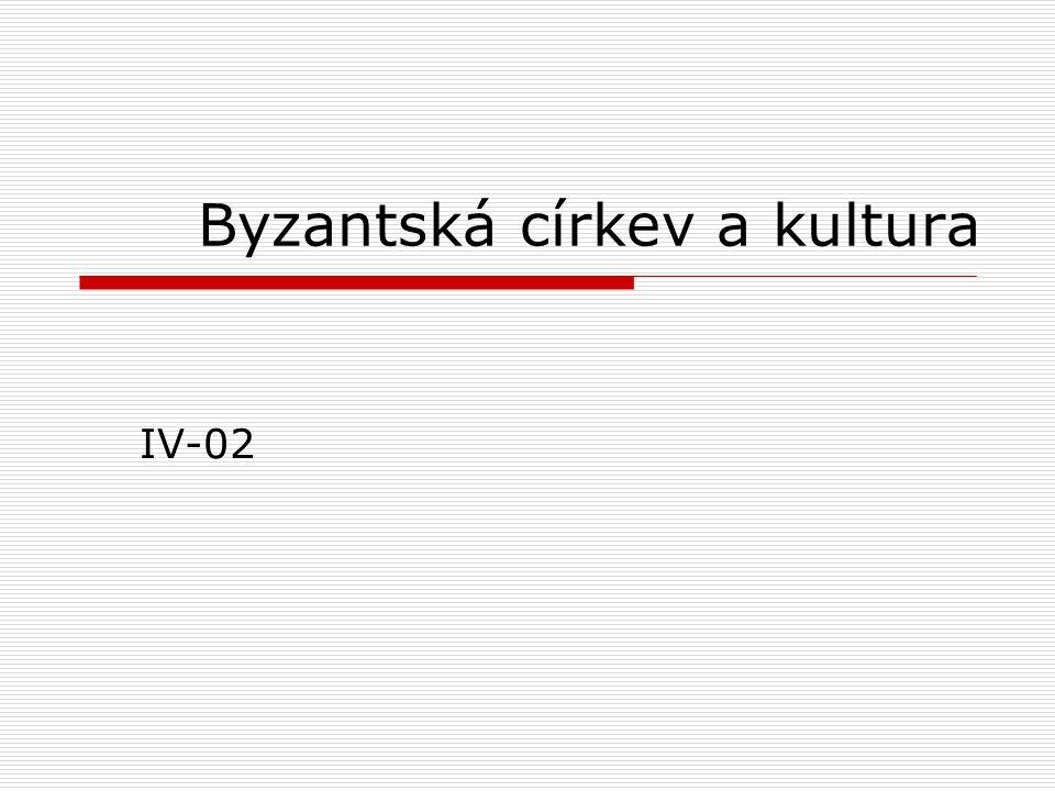 Byzantská církev a kultura