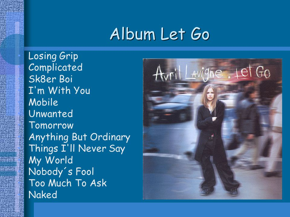 Album Let Go Losing Grip Complicated Sk8er Boi I m With You Mobile