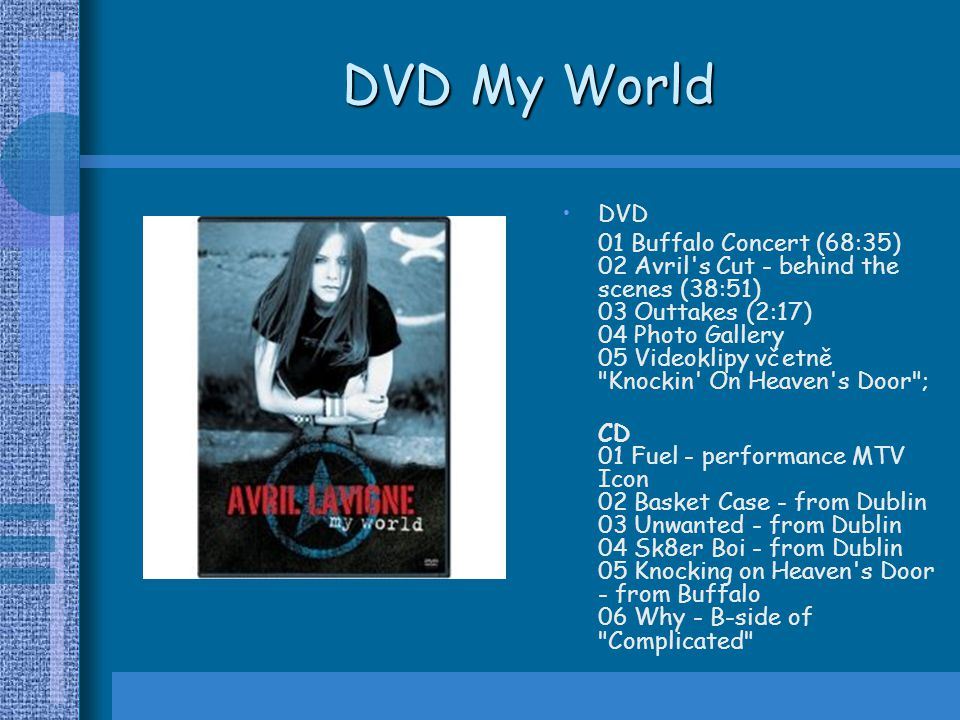DVD My World DVD.
