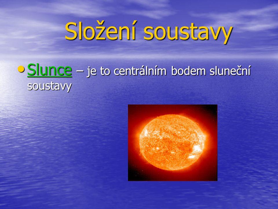 Složení soustavy Slunce – je to centrálním bodem sluneční soustavy