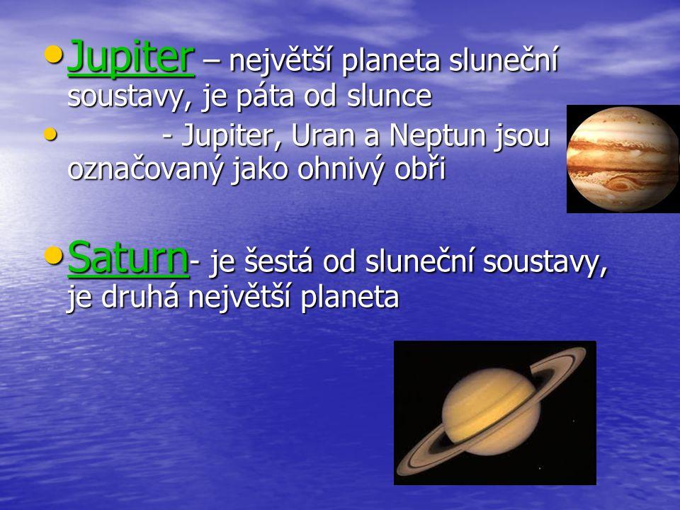 Jupiter – největší planeta sluneční soustavy, je páta od slunce