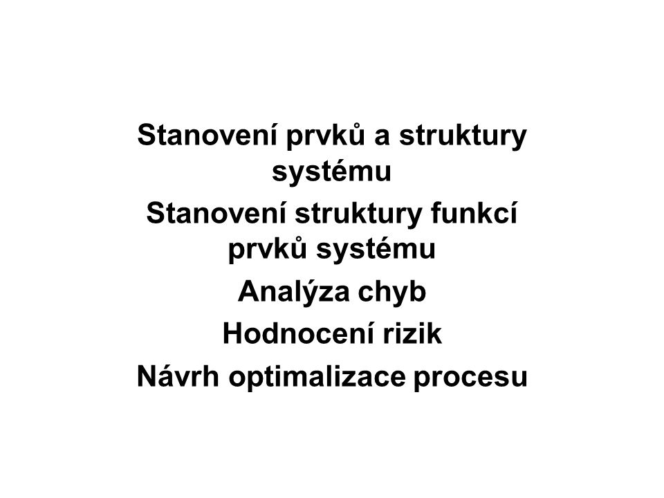 Stanovení prvků a struktury systému