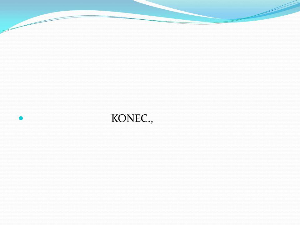 KONEC.,