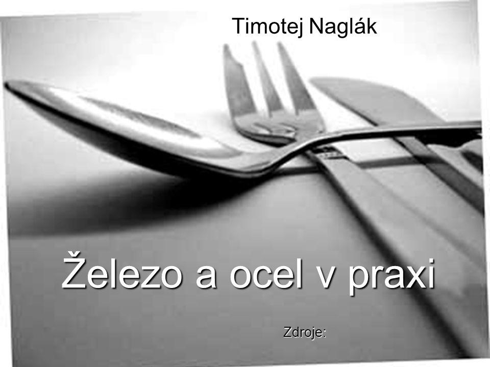 Timotej Naglák Zdroje: