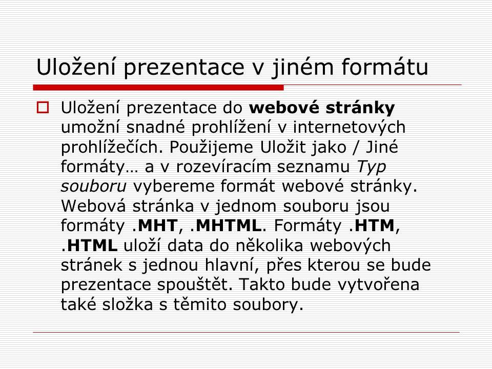Uložení prezentace v jiném formátu