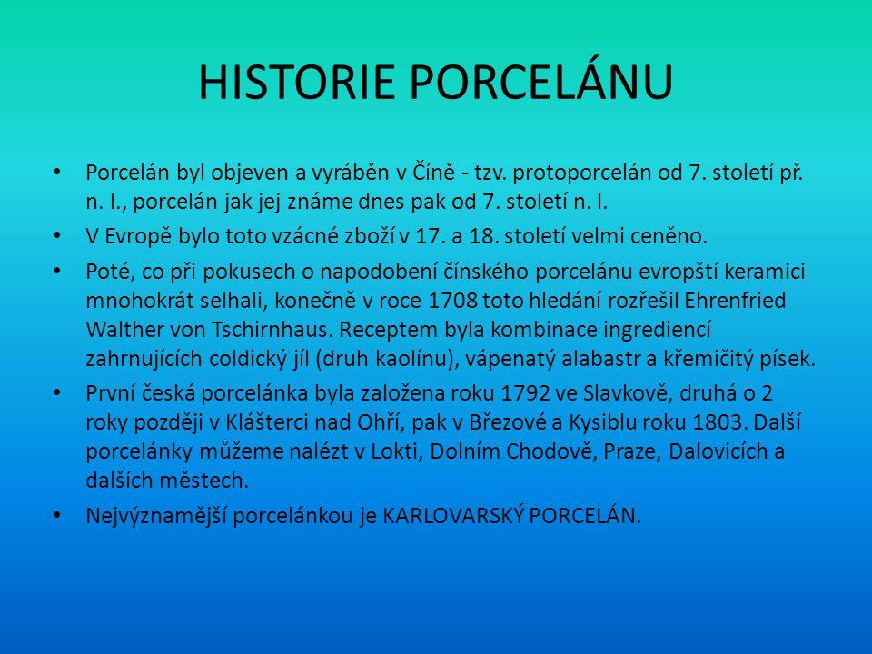 HISTORIE PORCELÁNU