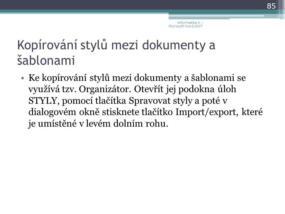 Kopírování stylů mezi dokumenty a šablonami