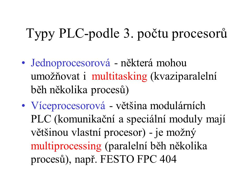 Typy PLC-podle 3. počtu procesorů