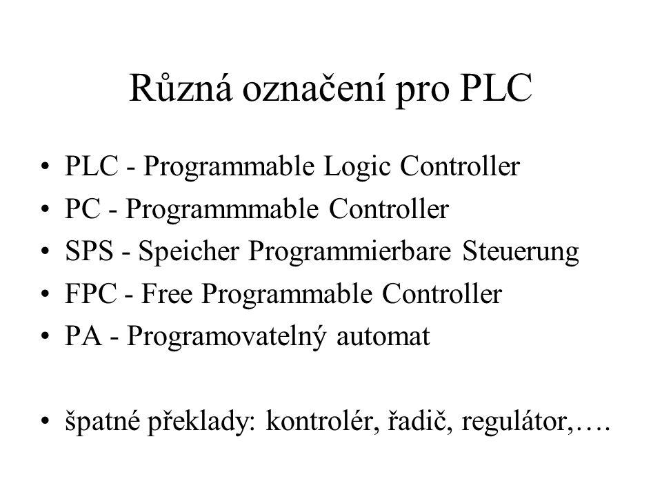 Různá označení pro PLC PLC - Programmable Logic Controller