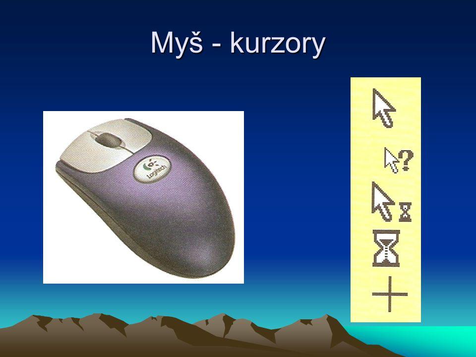 Myš - kurzory