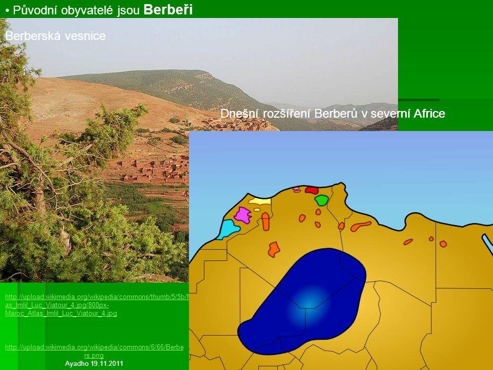 Původní obyvatelé jsou Berbeři