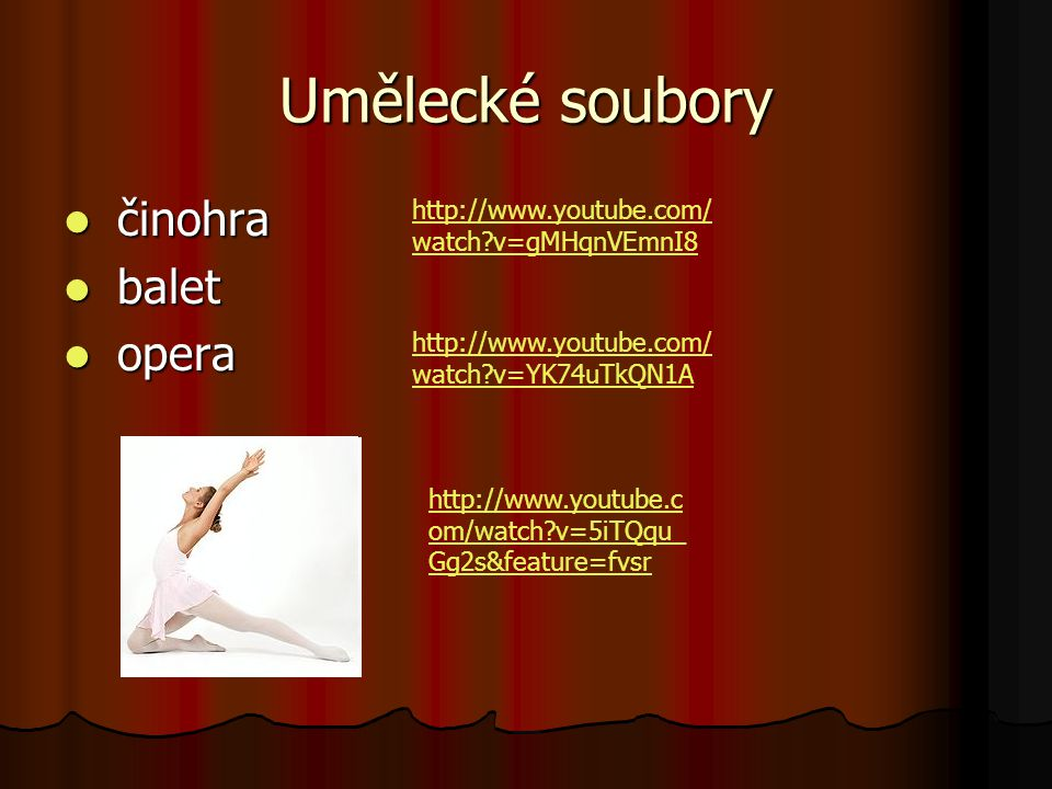 Umělecké soubory činohra balet opera