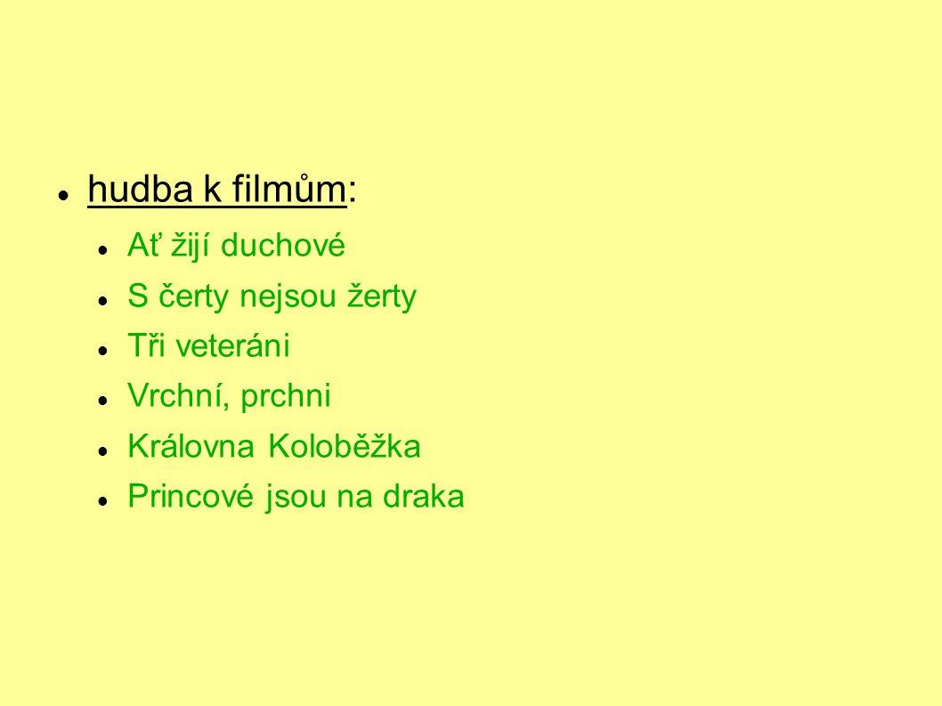 hudba k filmům: Ať žijí duchové S čerty nejsou žerty Tři veteráni