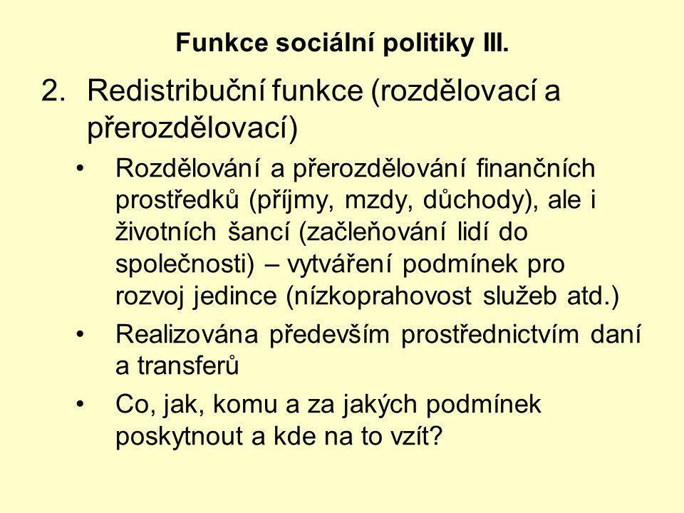 Funkce sociální politiky III.