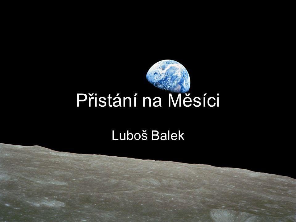 Přistání na Měsíci Luboš Balek