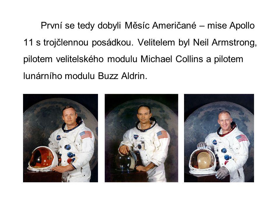 První se tedy dobyli Měsíc Američané – mise Apollo 11 s trojčlennou posádkou.