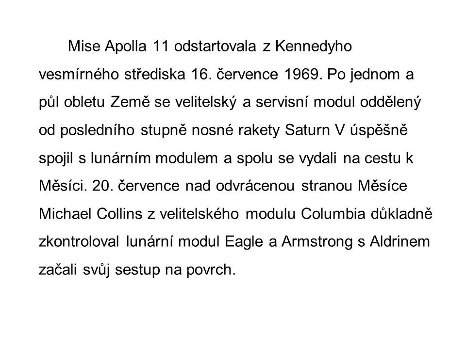 Mise Apolla 11 odstartovala z Kennedyho vesmírného střediska 16