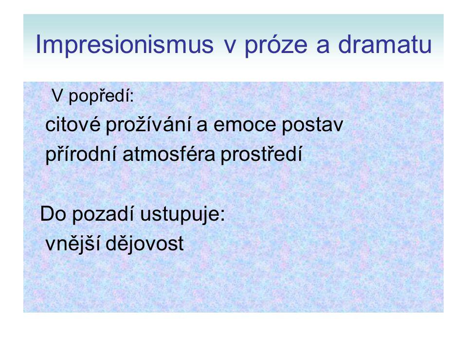 Impresionismus v próze a dramatu