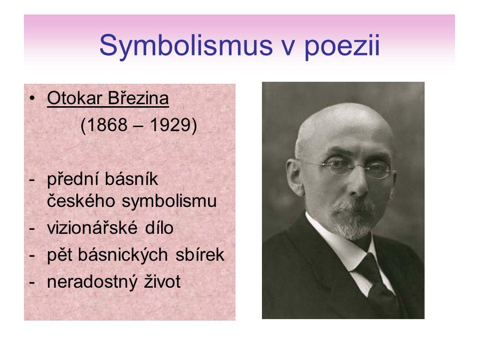 Symbolismus v poezii Otokar Březina (1868 – 1929)