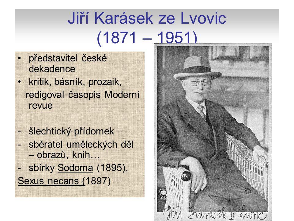 Jiří Karásek ze Lvovic (1871 – 1951)