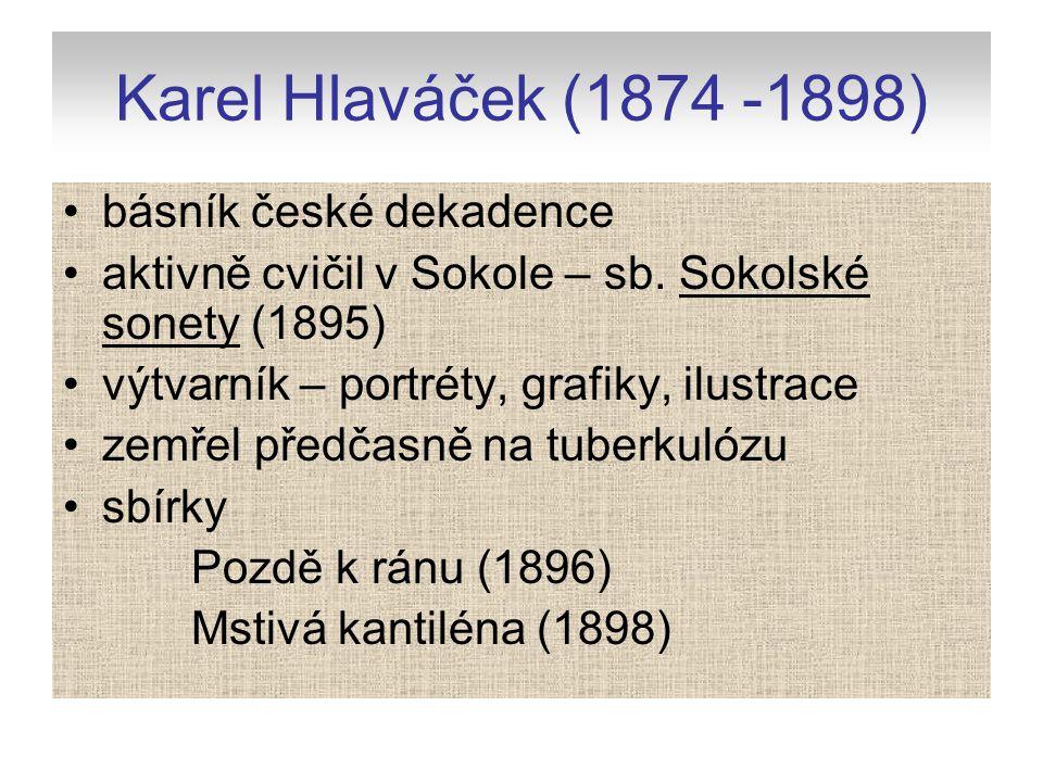 Karel Hlaváček (1874 -1898) básník české dekadence