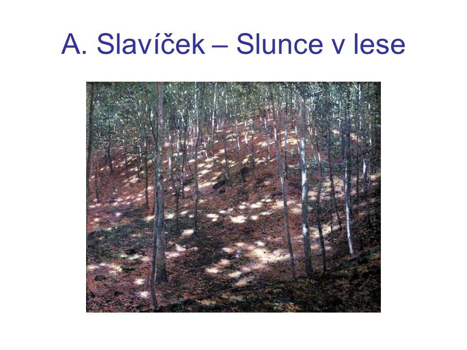 A. Slavíček – Slunce v lese