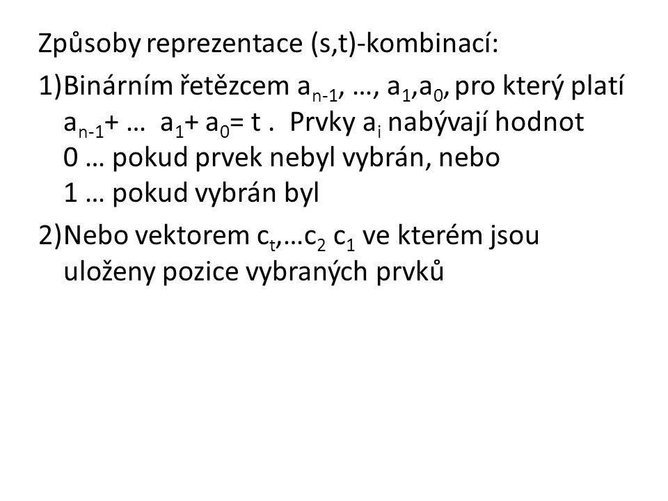 Způsoby reprezentace (s,t)-kombinací: